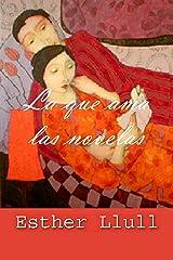 La que ama las novelas Versión Kindle