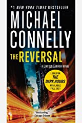 The Reversal (Mickey Haller Book 3) Kindle Edition