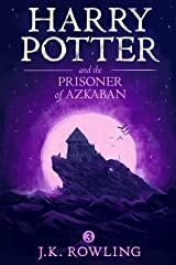 Harry Potter and the Prisoner of Azkaban Kindle Edition