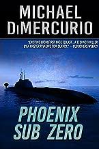 Phoenix Sub Zero (The Michael Pacino Series Book 3)