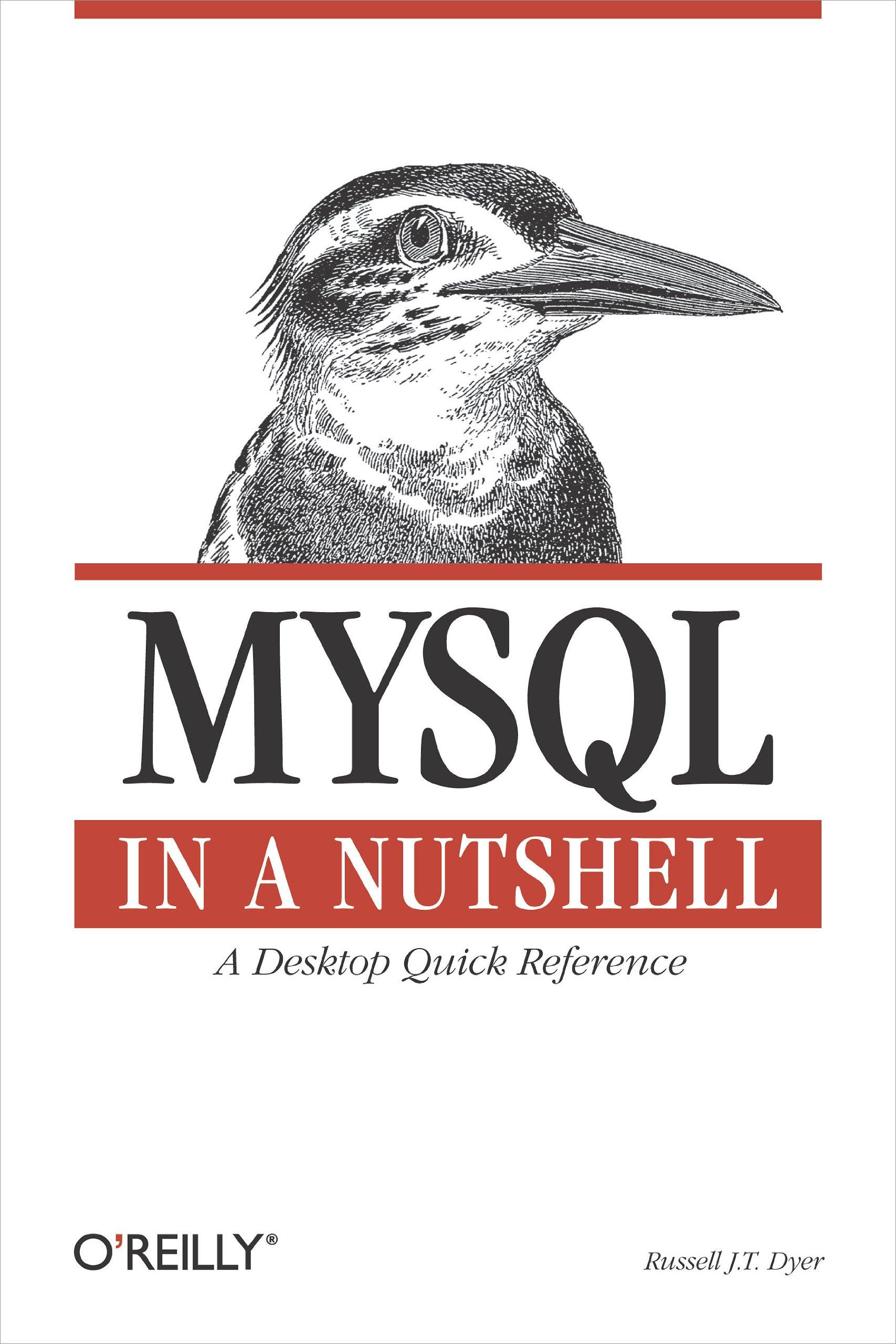 MySQL in a Nutshell (In a Nutshell (O'Reilly))