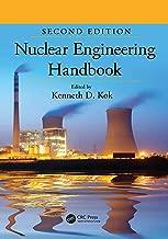 Nuclear Engineering Handbook (Mechanical and Aerospace Engineering Series 60)