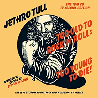 Too Old to Rock 'n' Roll: Too Young to Die! (The TV Special Edition)