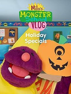 Milo's Monster School Vlog - Holiday Specials