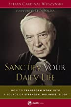 sanctify your daily life