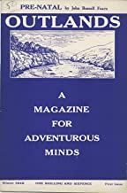 OUTLANDS: A MAGAZINE FOR ADVENTUROUS MINDS [WINTER 1946 FIRST ISSUE]