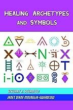 Healing Archetypes and Symbols
