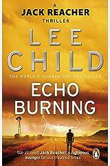 Echo Burning (Jack Reacher, Book 5) Kindle Edition