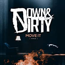 Best move it down and dirty Reviews