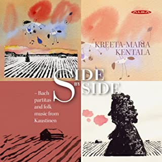 Side by Side: Bach Partitas & Folk Music from Kaustinen