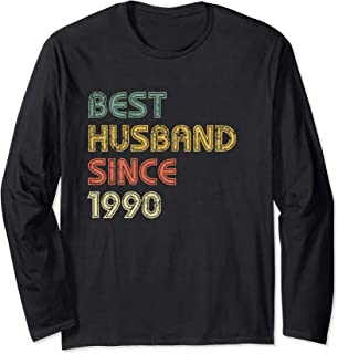 Best Husband Together Since 1990 Happy Marriage Anniversary Long Sleeve T-Shirt