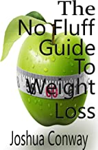 The No Fluff Guide To Weight Loss