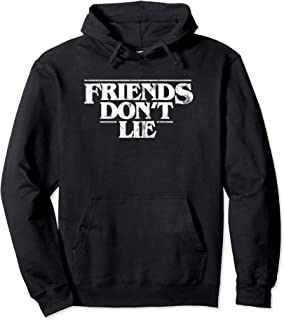 Friends Don't Lie In A World Full Of Tens Pullover Hoodie