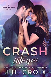 Crash Into You (Dare With Me Series Book 1)
