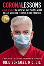 Coronalessons: Hidden Insights On Where We Have Failed & Where We Have Succeeded From This Global Pandemic