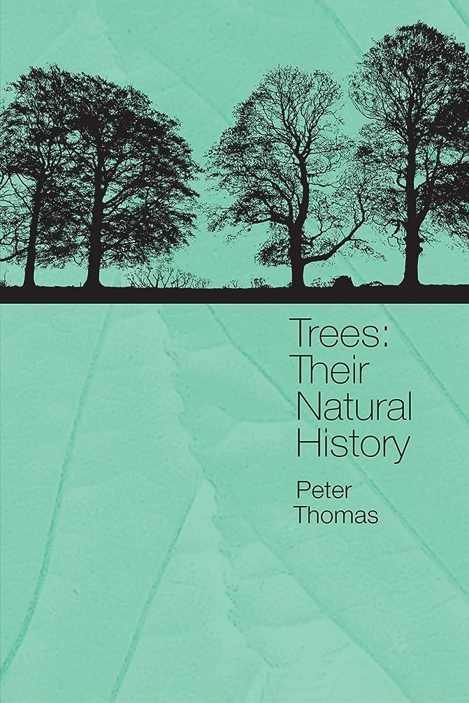水族館長方形アーティストTrees: Their Natural History
