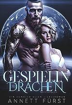 Gespielin des Drachen: Ein dunkler Alien Liebesroman (Tribute der Drachen 5) (German Edition)