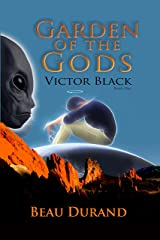 Garden of the Gods: Victor Black Kindle Edition