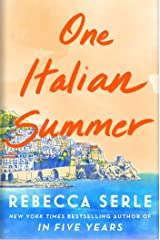 One Italian Summer: A magical, escapist read that will break your heart and put it back together again Kindle Edition