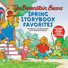 The Berenstain Bears Spring Storybook Favorites: Includes 7 Stories Plus Stickers!