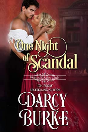One Night of Scandal (Wicked Dukes Club Book 4)