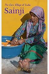 Sainji, Uttarakhand: The Corn Village Of India (Travel Books: My Incredible India) Kindle Edition