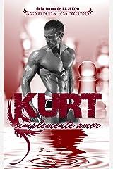 Kurt (Simplemente Amor nº 3) (Spanish Edition) Kindle Edition