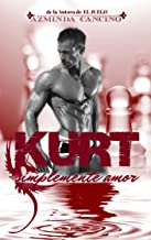 Kurt (Simplemente Amor nº 3) (Spanish Edition)