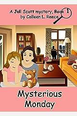 Mysterious Monday (Christian cozy mystery) (A Juli Scott Mystery Book 1) Kindle Edition