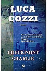 CHECKPOINT CHARLIE (Thriller): Le indagini di Nick La Torre Formato Kindle
