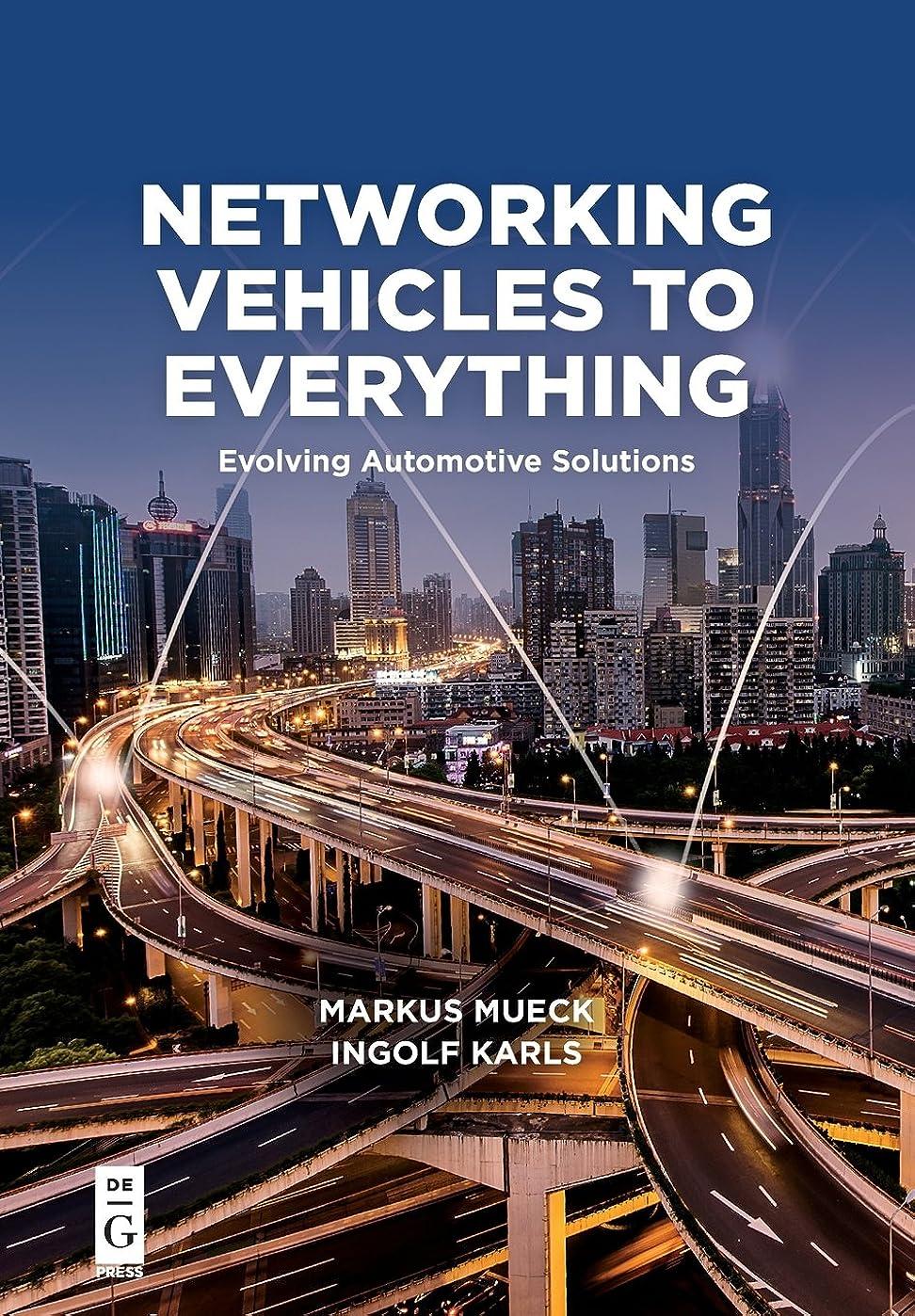自発的ポーズ割り当てるNetworking Vehicles to Everything: Evolving Automotive Solutions