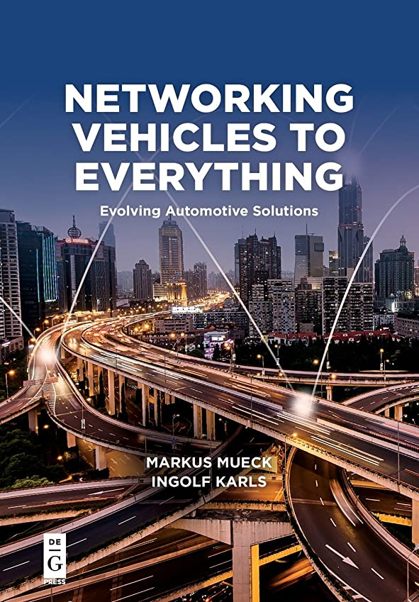 後者スツール捧げるNetworking Vehicles to Everything: Evolving Automotive Solutions