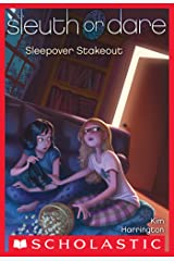 Sleuth or Dare #2: Sleepover Stakeout Kindle Edition