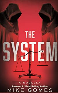 The System: an action thriller that you can't put down.