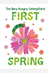 The Very Hungry Caterpillar's First Spring (The World of Eric Carle) Kindle Edition