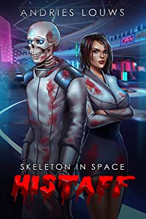 Histaff: A Sci-Fi LitRPG (Skeleton in Space Book 1)