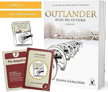 Outlander. Ecos Do Futuro + Pin Colecionável