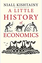 A Little History of Economics (Little Histories) (English Edition) eBook Kindle