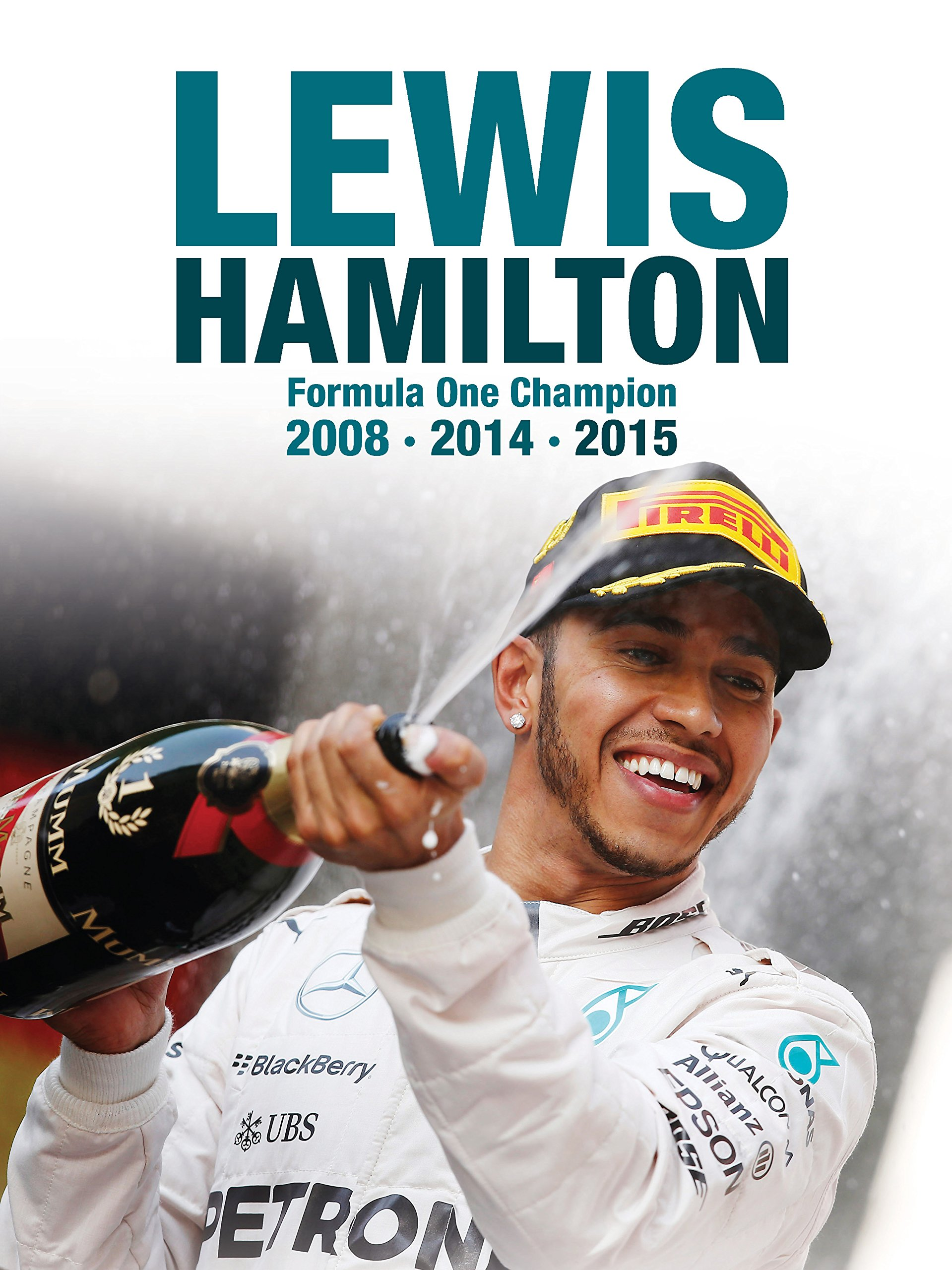 Download Lewis Hamilton: Formula One Champion 2008 2014 2015 (English Edition) 