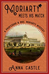 Moriarty Meets His Match (The Professor & Mrs. Moriarty Mystery Series Book 1) Kindle Edition