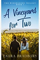 A Vineyard for Two (The Winemakers Trilogy Book 1) Kindle Edition