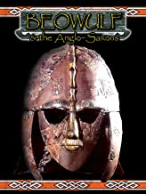 Beowulf & The Anglo-Saxons