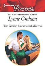 The Greek`s Blackmailed Mistress (Harlequin Presents Book 3649)