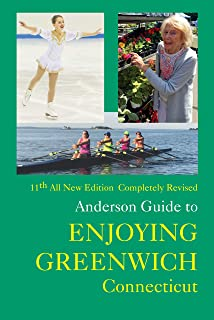 Anderson Guide to Enjoying Greenwich Connecticut 11th Edition