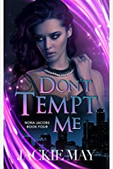 Don't Tempt Me (Nora Jacobs Book 4) (English Edition) Format Kindle