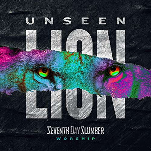Seventh Day Slumber - Unseen The Lion (2020)