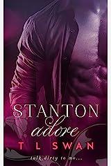 Stanton Adore: (Stanton #1) (English Edition) Format Kindle