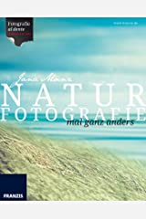 Naturfotografie mal ganz anders: Fotografie al dente Kindle Ausgabe