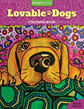Lovable Dogs Coloring Book (Design Originals) 32 Cute Pups from Great Danes & Pit Bulls to Scottish Terriers & Chihuahuas, with Inspiring Quotes & Finished Examples on High-Quality Perforated Paper