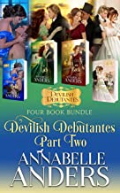Devilish Debutantes Part Two: Four Book Bundle: Hell's Belle, Hell Of A Lady, To Hell And Back, Hell's Wedding Bells (Devi...